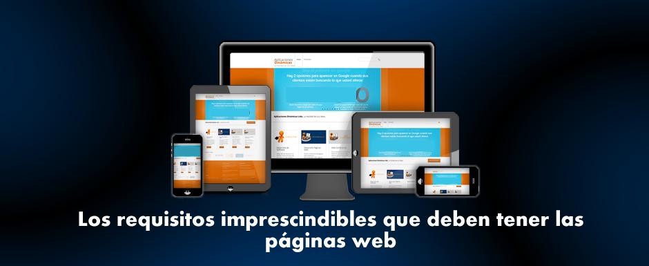 Los requisitos imprescindibles que deben tener las páginas web